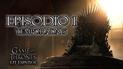 Game of Thrones Episodio 1 Temporada 5 en Español comentado