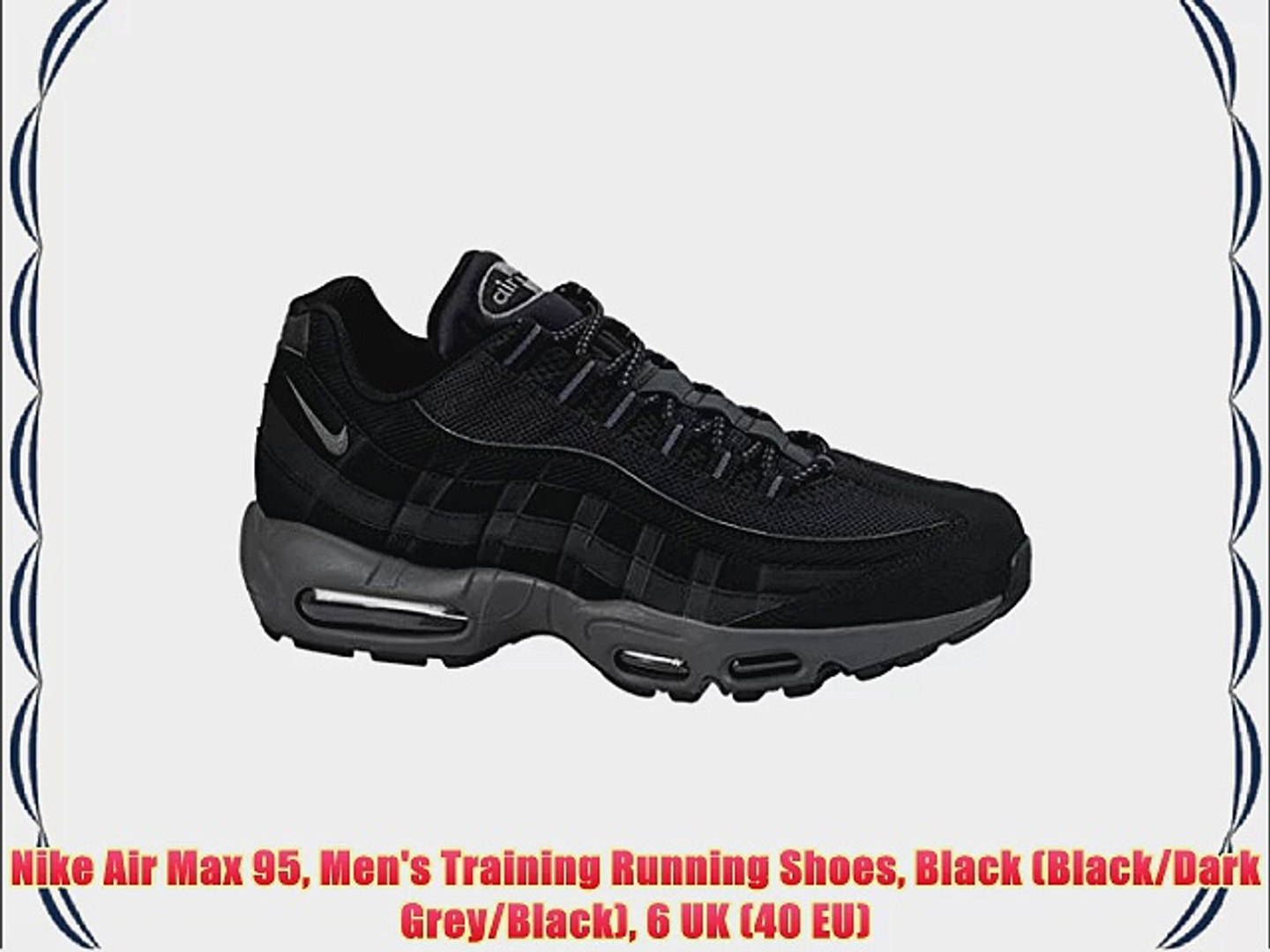 Nike Air Max 95 Men's Training Running Shoes Black (BlackDark GreyBlack) 6 UK (40 EU)