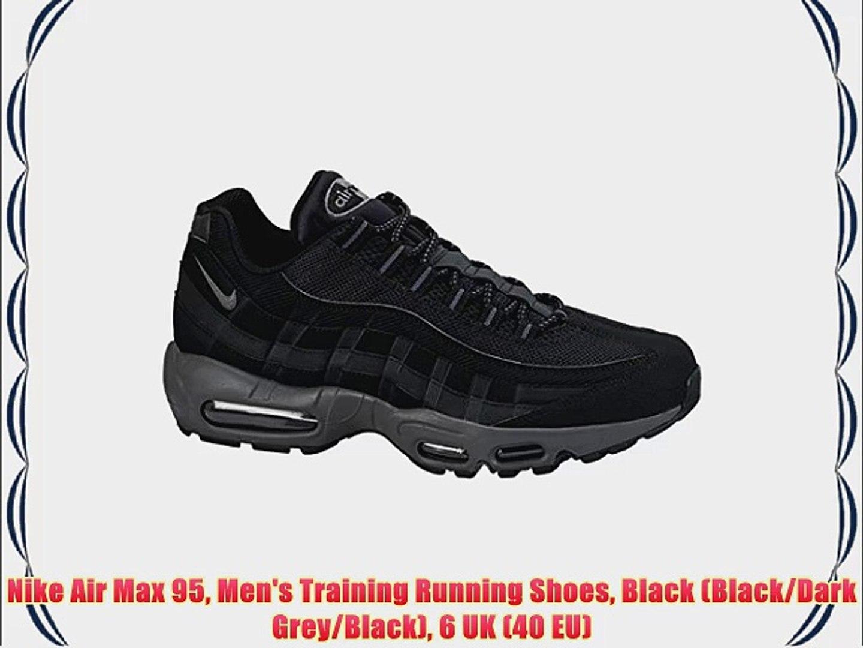 0764524e345df Nike Air Max 95 Men's Training Running Shoes Black (Black/Dark Grey/Black)  6 UK (40 EU)