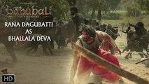 Rana Dagubatti As Bhallala Deva | Baahubali - The Beginning