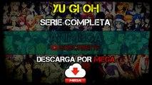 Yu Gi Oh 224/224 Audio: Latino Servidor ((MEGA))