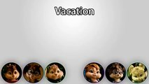 The Chipmunks & The Chipettes  Vacation