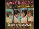 THE CHIFFONS (HIGH QUALITY) - SWEET TALKIN' GUY