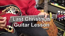 Wham! George Michael How To Play LAST CHRISTMAS On Guitar Lesson Tutorial