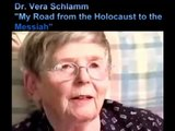 Messiah, Moshiach - Dr. Vera Schlamm, From the Holocaust to the Messiah