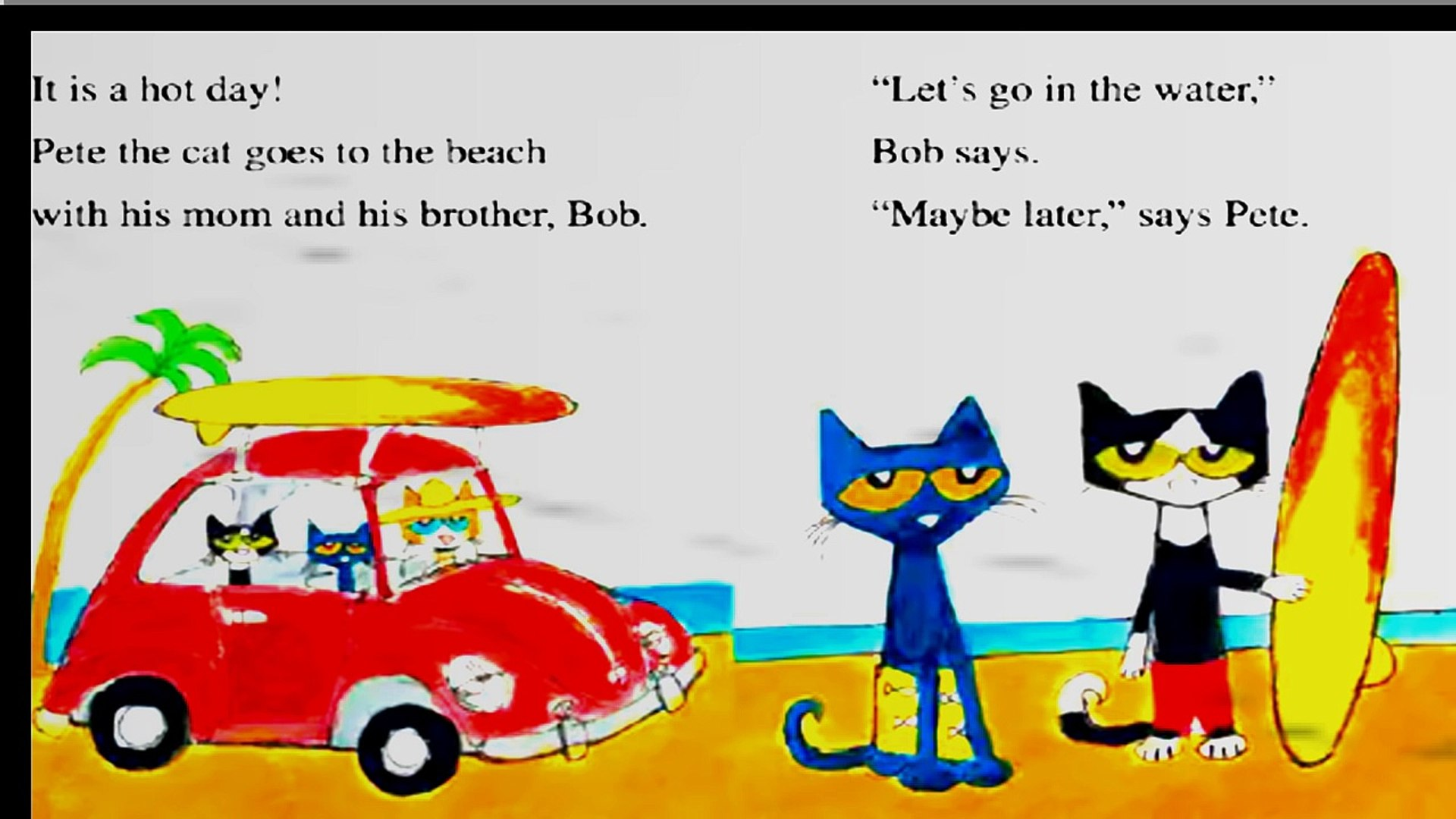 PETE THE CAT PETE GOES TO THE BEACH Read aloud Book