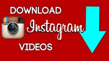 Download Instagram Videos & Photos On Your Phone