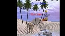Eve et adam mea culpa ( diffusion interdite a  R.C.F. ) Groupe TERRE NEUVE ( en duo )