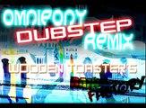 Wooden Toaster - Rainbow Factory (Omnipony Dubstep Remix)