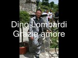 Dino Lombardi Grazie amore