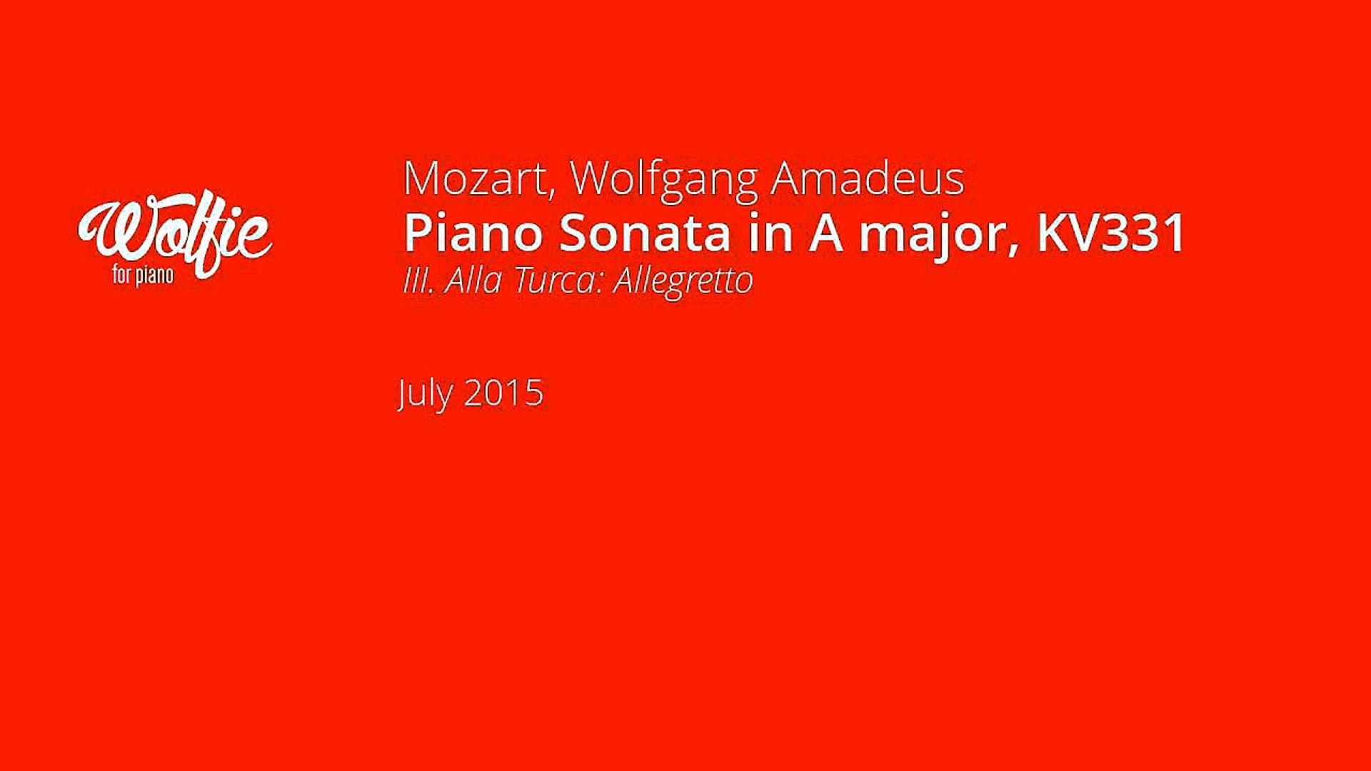 Alla Turca Mozart wolfie piano - wolfgang amadeus mozart - piano sonata in a major, kv331,  iii. alla turca: allegretto