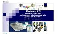 Dispositivos Móviles para la gestión del territorio - Dispositivos móviles 1.© UPV
