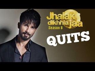 Shahid Kapoor QUITS Jhalak Dikhla Jaa 8