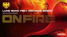 Luke Bond feat. Roxanne - On Fire (Aly & Fila Remix) [Garuda]