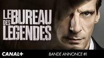 Le Bureau Des Legendes - Bande annonce officielle [HD]