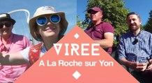 Les virées de l'été : Virée à La Roche sur Yon