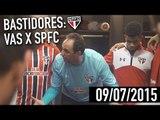 BASTIDORES: VASCO X SPFC | SPFCTV