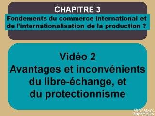 Term chap 3 Avantages et inconvénients du libre-échange, et du protectionnisme (2)