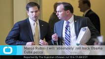 Marco Rubio: I Will 'absolutely' Roll Back Obama Cuba Policy