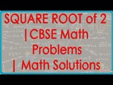 To prove that square root of 2 is irrational | CBSE Math Problems | Math Solutions