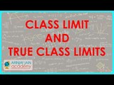 929. Class Limit and True Class Limits under Exclusive Method