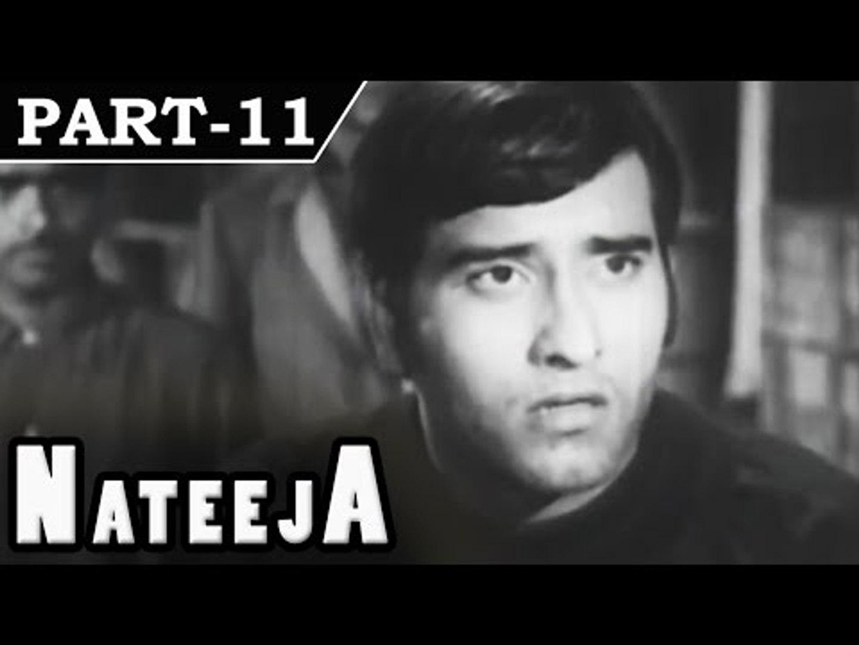 Nateeja [ 1969 ] - Hindi Movie In Part - 11 / 11 - Vinod Khanna - Bindu
