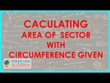 656.Class X - CBSE, ICSE, NCERT - Caculating Area of  Sector  with circumference given