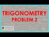 687.$ CBSE  Maths Class X, ICSE Maths Class 10-   Trigonometry   Problem 2