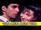 Best Hindi Songs - Tera Mera Mera Tera Sapna Hai - Deedar (1992) - Akshay Kumar - Karisma Kapoor