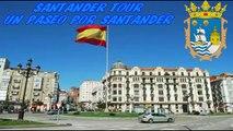 Por las Calles de Santander , Cantabria / Cities in Spain - Streets of Santander