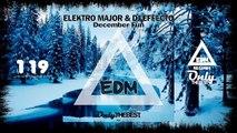 ELEKTRO MAJOR & DJ EFFECTO - DECEMBER FUN #119 EDM electronic dance music records 2015