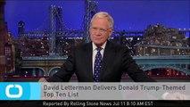 David Letterman Delivers Donald Trump-Themed Top Ten List