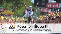 Résumé - Étape 8 (Rennes > Mûr-de-Bretagne) - Tour de France 2015