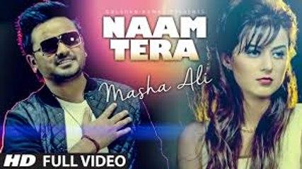 Masha Ali | Naam Tera Full Video | Punjabi Romantic Song