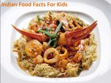 Indian Food Facts For Kids,Indian Culture for children,Facts For Kids- India