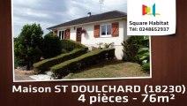 A vendre - Maison/villa - ST DOULCHARD (18230) - 4 pièces - 76m²