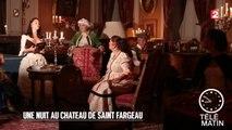 Nuits blanches - Une nuit au château Saint Fargeau - 2015/07/13