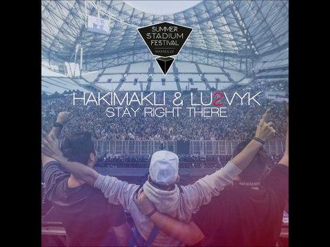 Stay Right There - Hakimakli - Lu2vyk