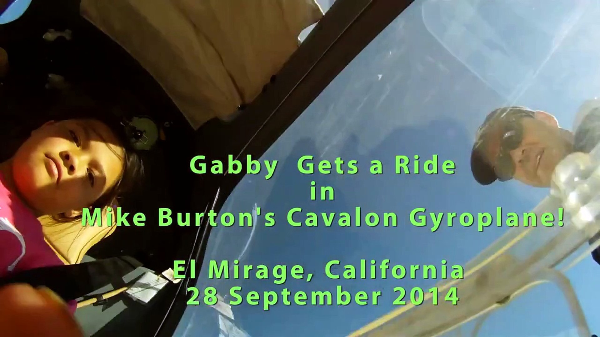 Gabby gets a ride in Mike Burton's Cavalon Gyroplane!