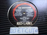 THE EMOTIONS -YOU'RE THE BEST(RIP ETCUT)RED LABEL REC 84