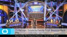 TV Ratings: 'Celebrity Family Feud' Bounces Back Big