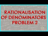 1387. $ CBSE  Maths Class IX, ICSE Maths Class 9 -  Rationalisation of Denominators  - Problem 2