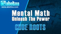 Mental Math Cube Roots – Quickly Determine The Cube Roots Of Five-Digit Perfect Cube Numbers.
