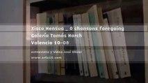 Entrevista a Xisco Mensua en Tomás March por O chansons fore
