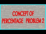 160-$ CBSE Class VI Maths,  ICSE Class VI Maths -  Concept of percentage   Problem 2