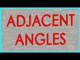Class VI - Online Maths for CBSE, ICSE, NCERT  - Adjacent Angles