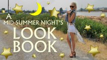 A MID-SUMMER NIGHT'S LOOKBOOK ~ PLUS MY BIRTHDAY GIVEAWAY!!
