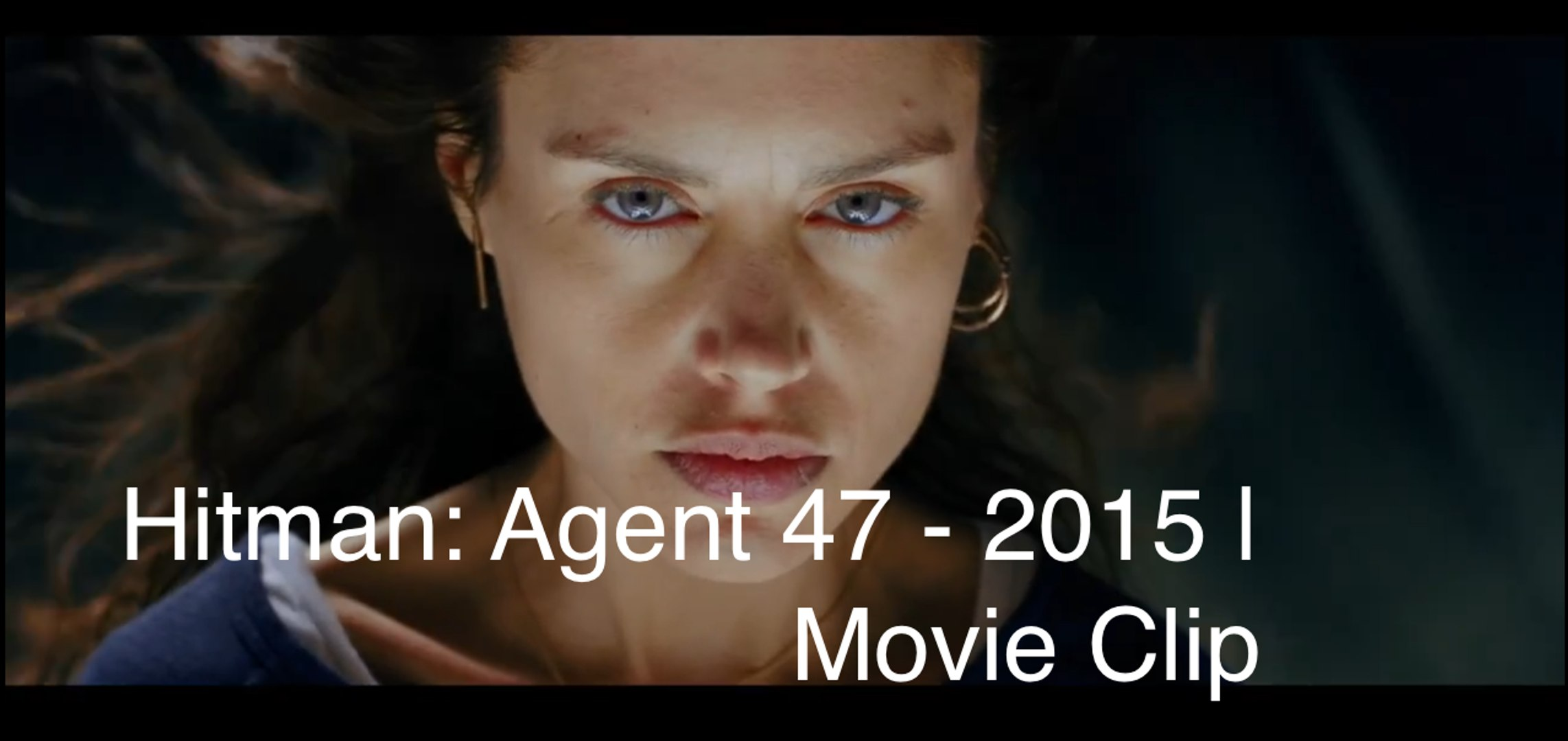 Hitman Agent 47 2015 Movie Clip Video Dailymotion