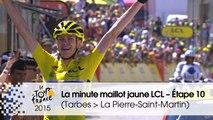 La minute maillot jaune LCL - Étape 10 (Tarbes > La Pierre-Saint-Martin) - Tour de France 2015