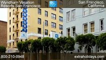Wyndham Vacation Resorts San Francisco over the Golden Gate Bridge and Alcatraz Island Tour
